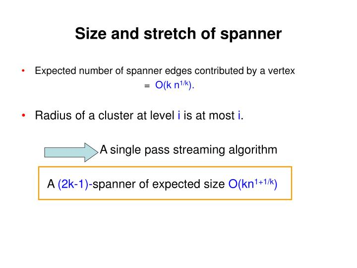 Size and stretch of spanner