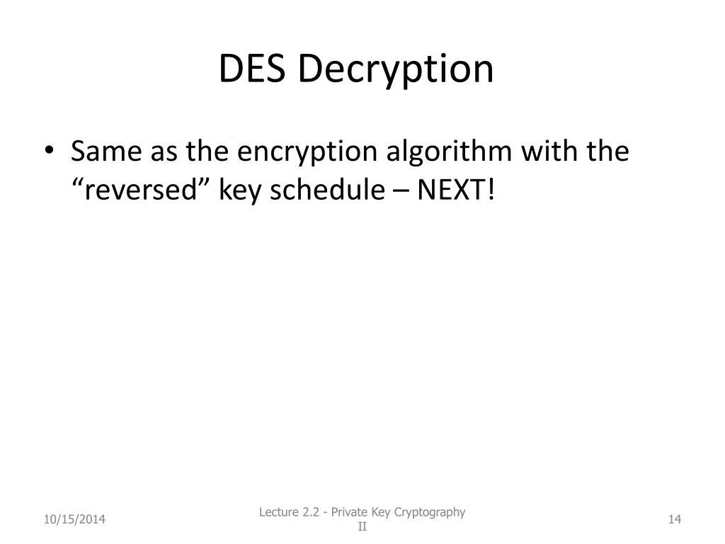 PPT - Lecture 2 2: Private Key Cryptography II PowerPoint