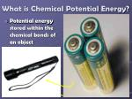 what is chemical potential energy