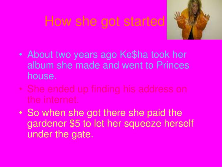 How she got started