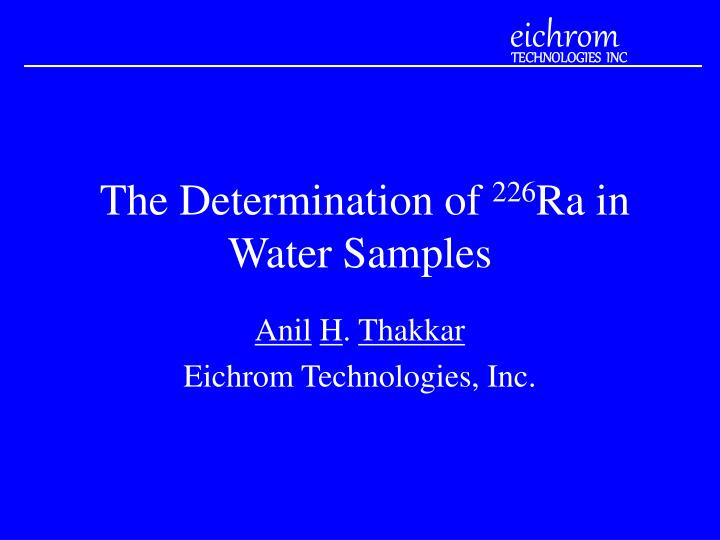 PPT - The Determination of 226 Ra in Water Samples