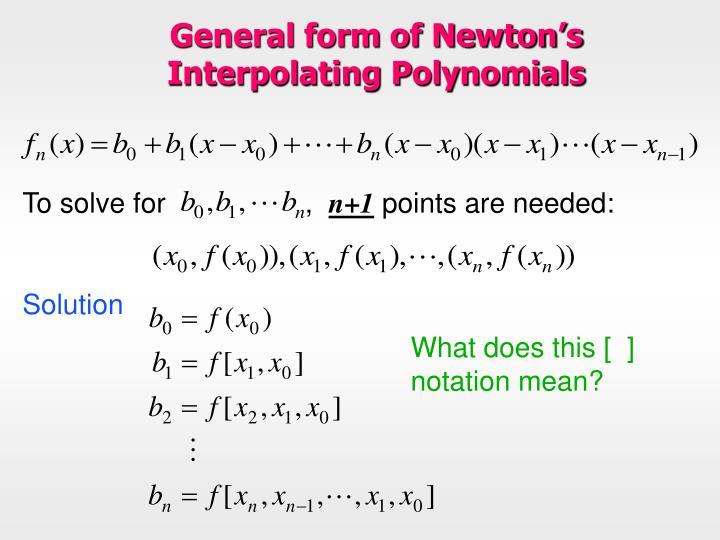 General form of Newton's Interpolating Polynomials