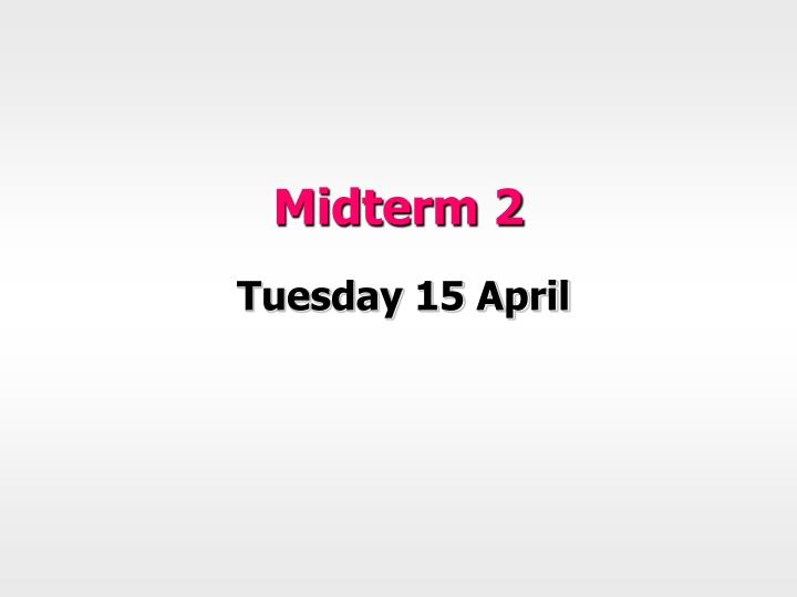 Midterm 2
