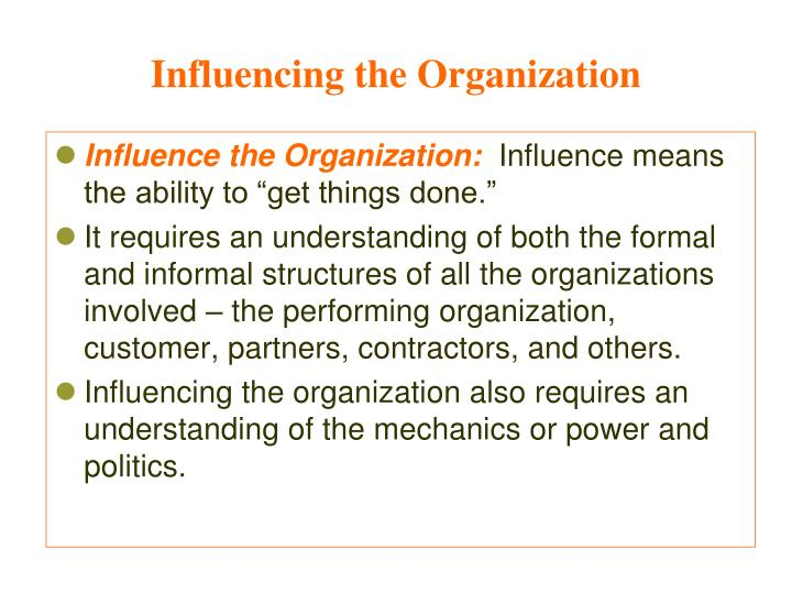 Influencing the Organization