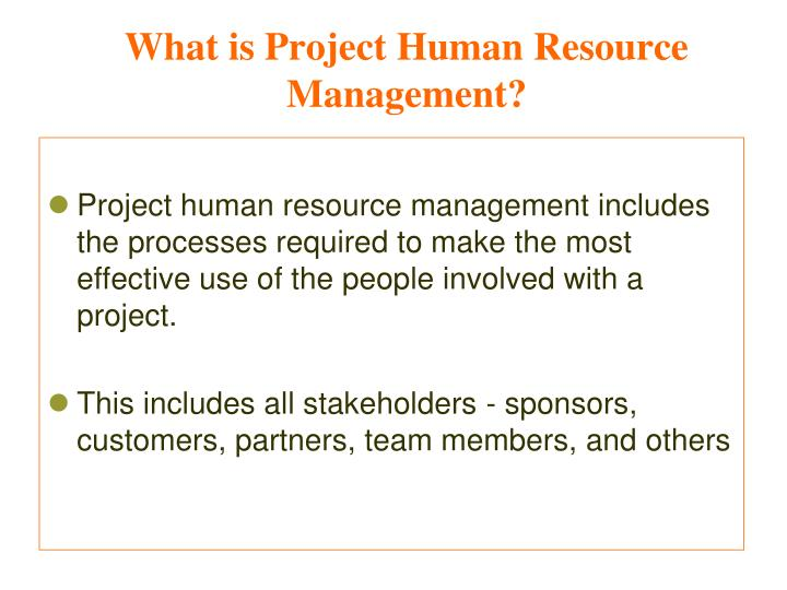 What is project human resource management