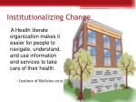 institutionalizing change