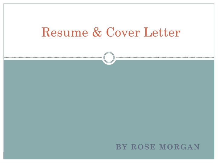 ppt - resume  u0026 cover letter powerpoint presentation