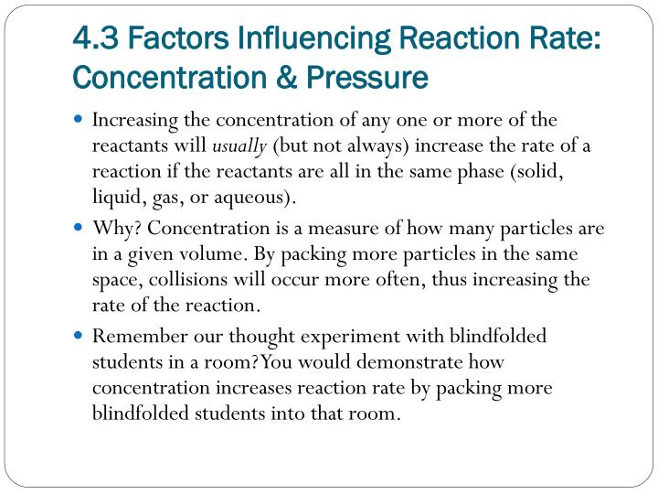 4.3 Factors Influencing Reaction Rate: Concentration & Pressure