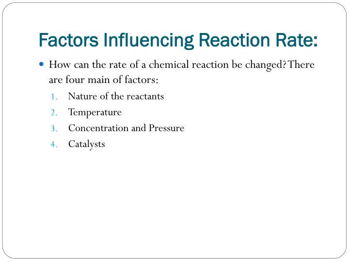 Factors influencing reaction rate