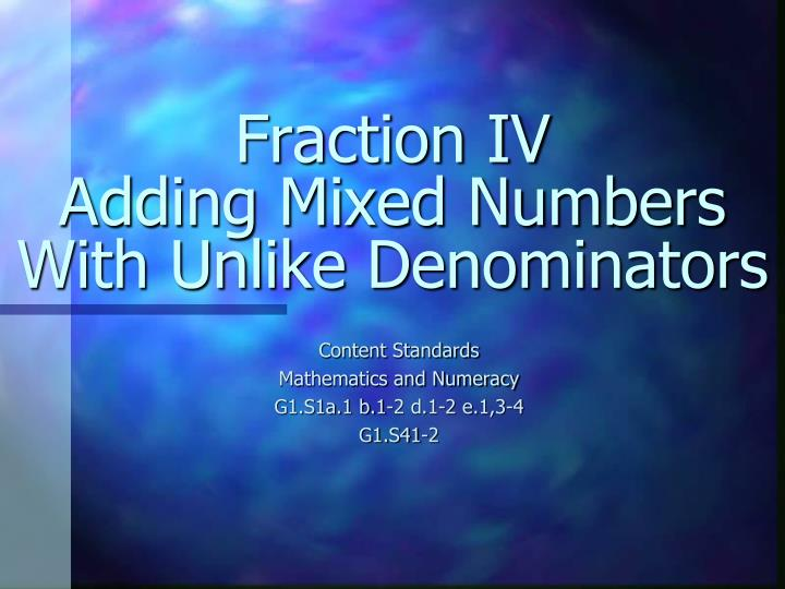 fraction iv adding mixed numbers with unlike denominators n.