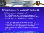 simpler licences for ga aircraft mechanics