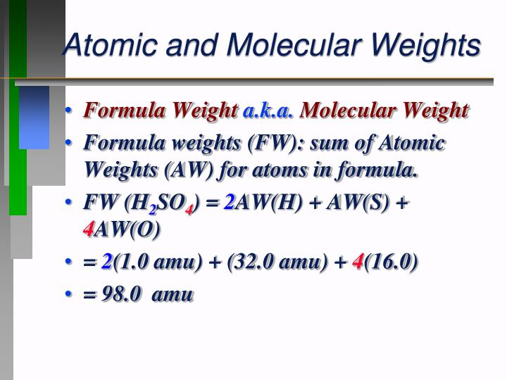Atomic and Molecular Weights