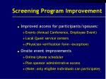 screening program improvement