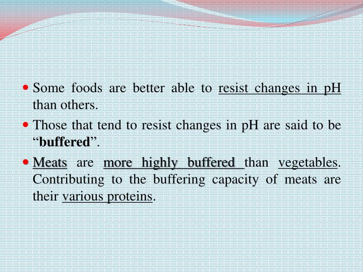 Some foods are better able to