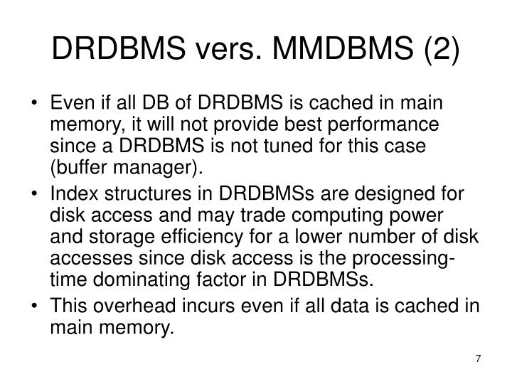 DRDBMS vers. MMDBMS (2)