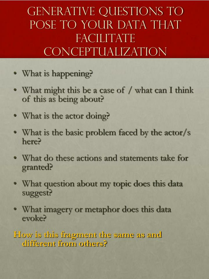 Generative questions to pose to your data that facilitate conceptualization