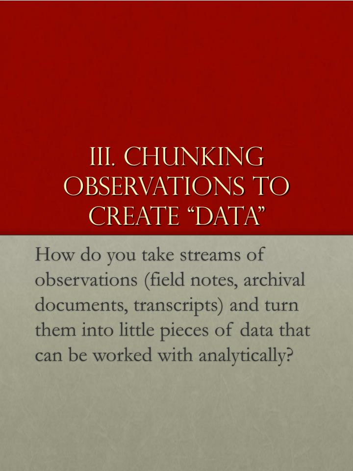 """III. Chunking Observations to create """"data"""""""