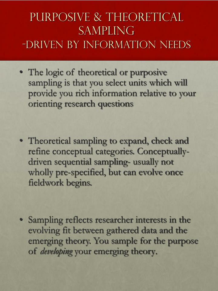 Purposive & Theoretical   Sampling