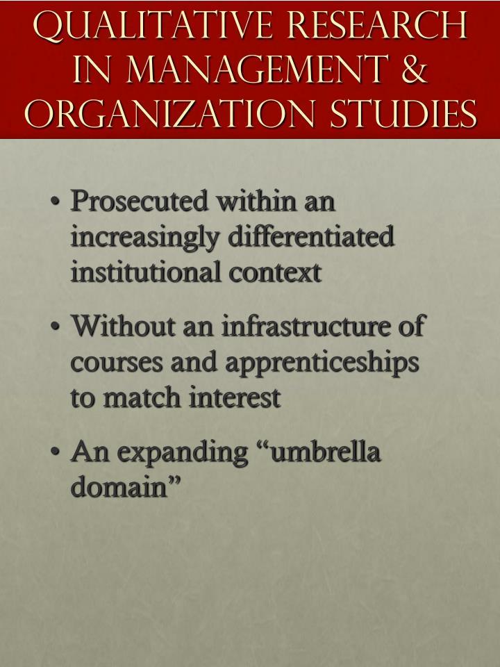 Qualitative research in management organization studies