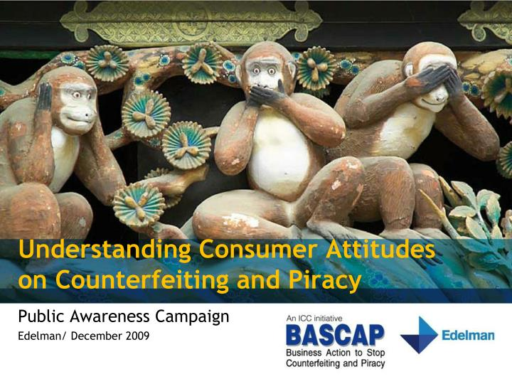 understanding consumer attitudes on counterfeiting and piracy n.