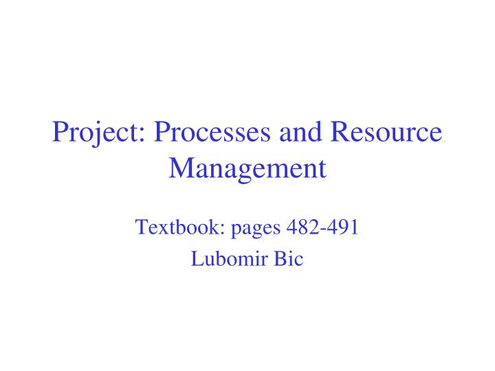 project processes and resource management n.