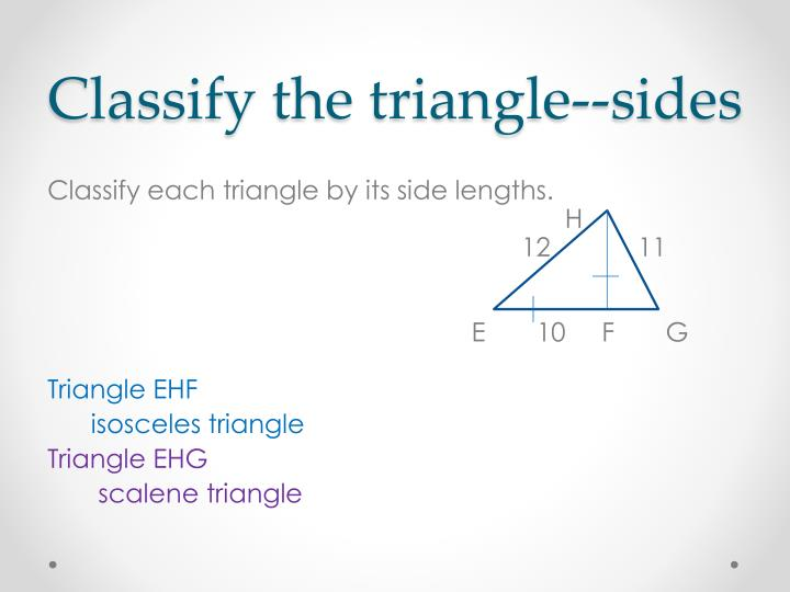 Classify the triangle--sides