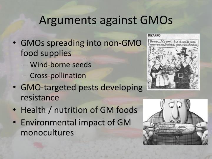 Arguments against GMOs