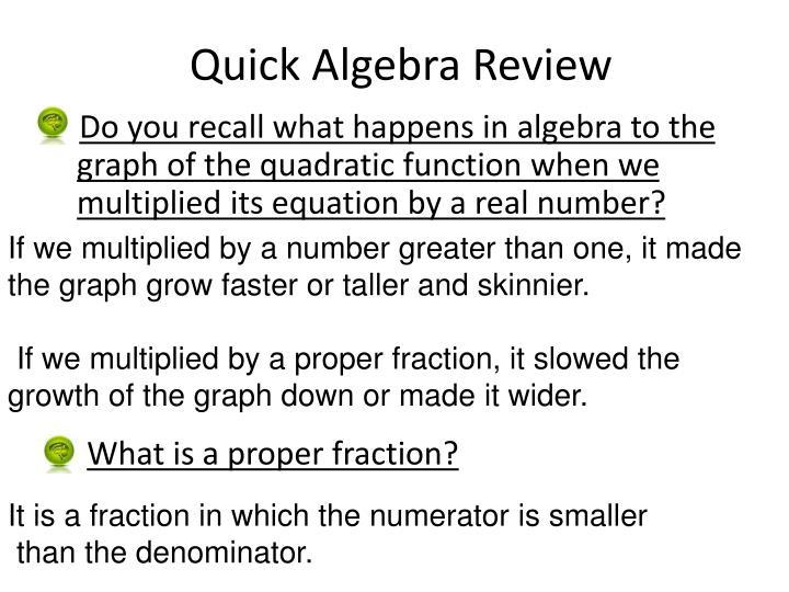Quick Algebra Review