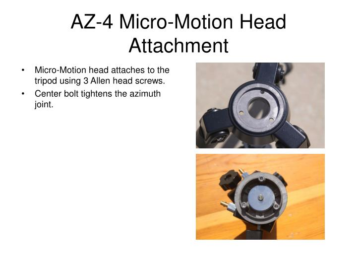 AZ-4 Micro-Motion Head Attachment