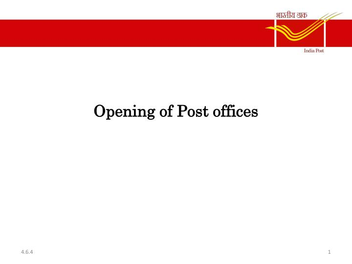 opening of post offices n.
