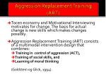 aggression replacement training art
