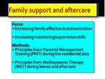 family support and aftercare