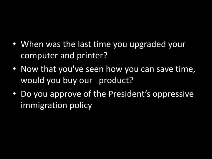 When was the last time you upgraded your computer and printer?