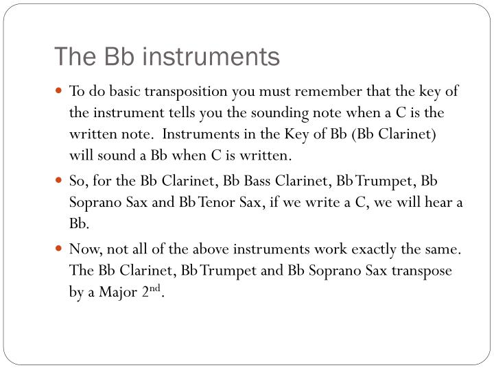 The Bb instruments