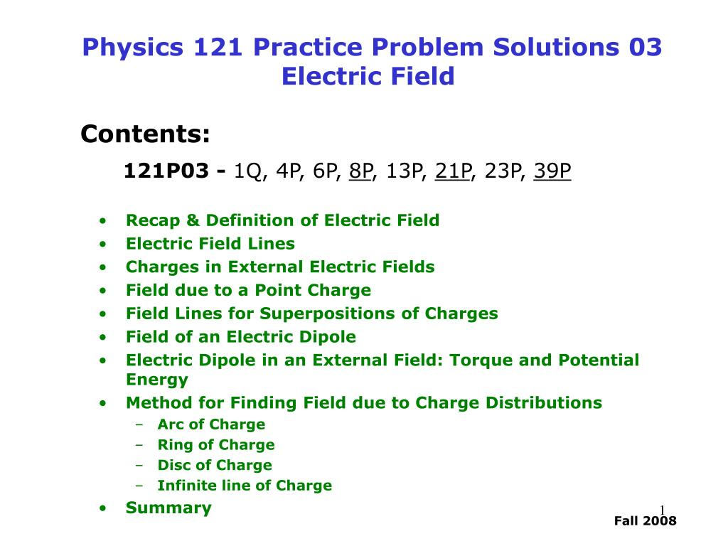 PPT - Physics 121 Practice Problem Solutions 03 Electric
