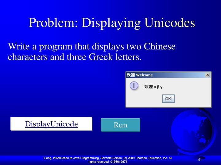 Problem: Displaying Unicodes