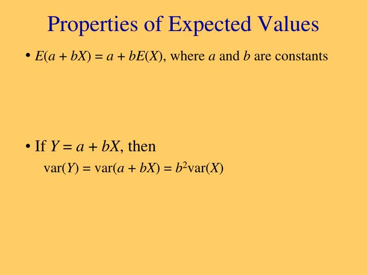 Properties of Expected Values