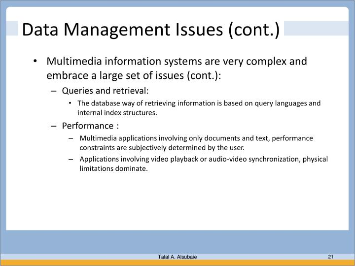 Data Management Issues (cont.)