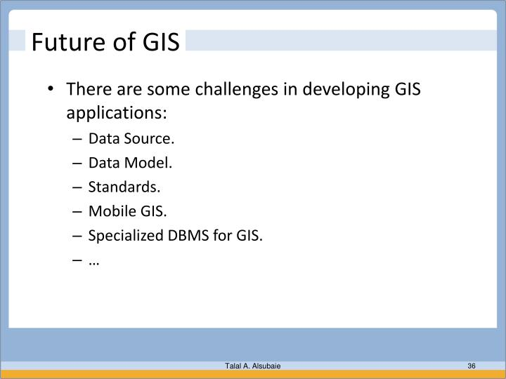 Future of GIS