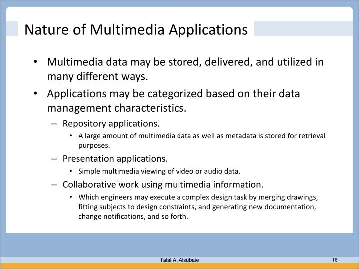 Nature of Multimedia Applications