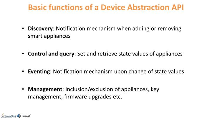 Basic functions of a Device Abstraction API