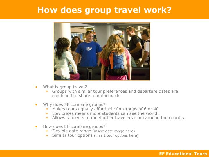 How does group travel work?