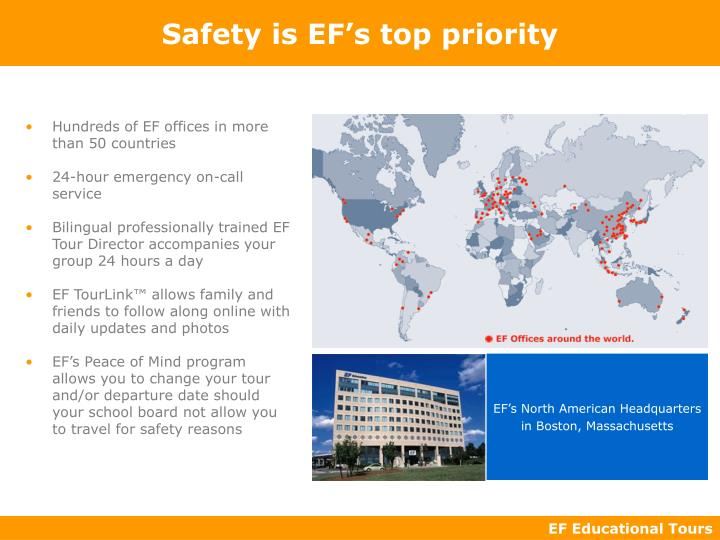 Safety is EF's top priority