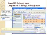 select db if already exist drop delete all table s if already exist