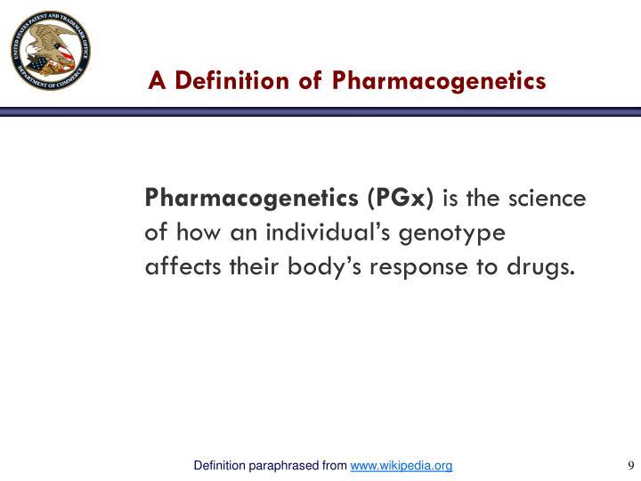 A Definition of Pharmacogenetics