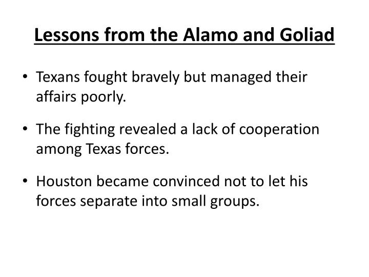 Lessons from the Alamo and Goliad