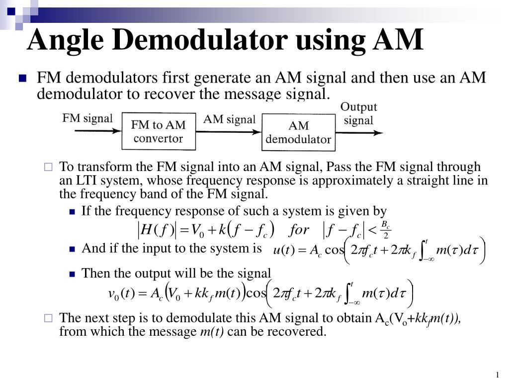 Ppt Angle Demodulator Using Am Powerpoint Presentation Id5573543 Pll Fm Circuit Schematic Diagram N
