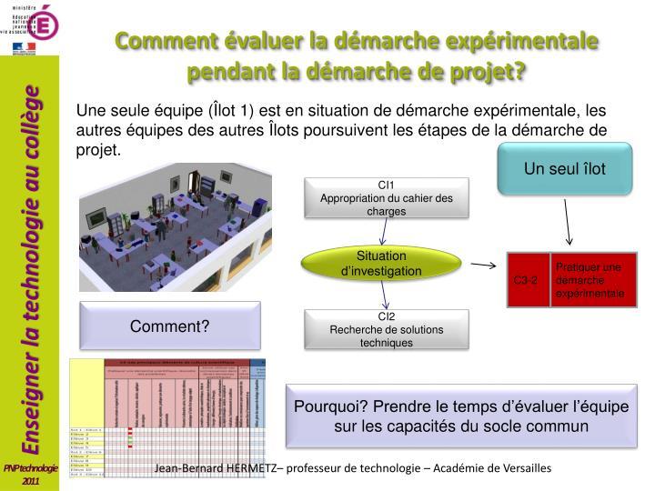 Comment évaluer la démarche expérimentale pendant la démarche de projet?