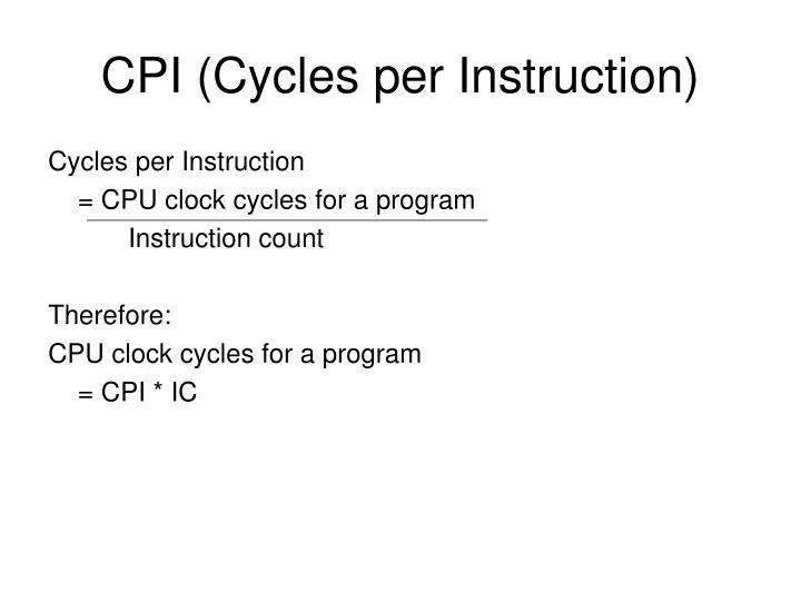 Cpi cycles per instruction