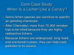 core case study when is a lichen like a canary1